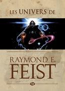 Les Univers de Raymond E. Feist