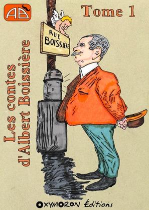 Les contes d'Albert Boissière - Tome 1