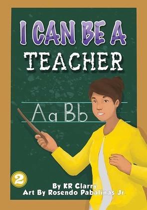 I Can Be a Teacher