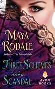 Maya Rodale - Three Schemes and a Scandal