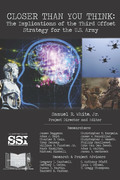 Closer than you think : the implications of the third offset strategy for the U.S. Army