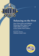 Balancing on the pivot : how China's rise and offshore balancing affect Japan's and India's roles as balancers in the twenty-first century