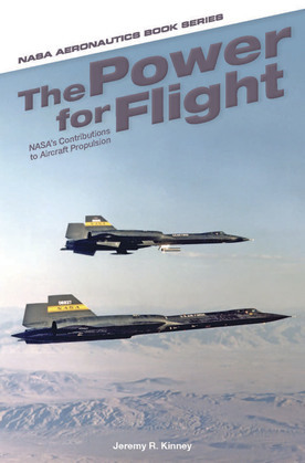 The power for flight : NASA's contributions to aircraft propulsion