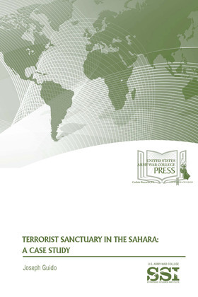 Terrorist sanctuary in the Sahara : a case study