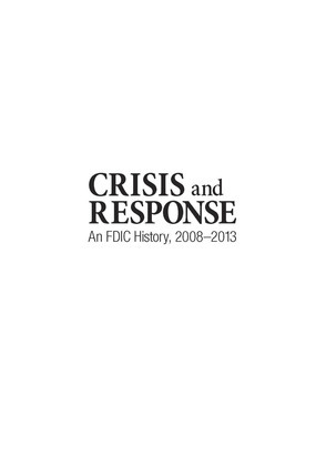 Crisis and response : an FDIC history 2008-2013
