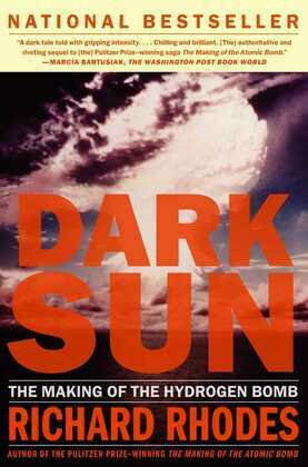 Dark Sun: The Making Of The Hydrogen Bomb