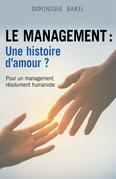 Le management : une histoire d'amour ?