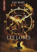 Les Lobes (Temps Mort : L'Anthologie)