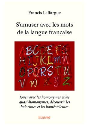 S'amuser avec les mots de la langue française