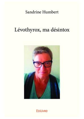Lévothyrox, ma désintox