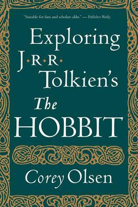 Exploring J.R.R. Tolkien's &quot;The Hobbit&quot;