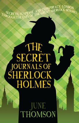 The Secret Journals of Sherlock Holmes