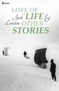 Love of Life & Other Stories