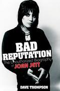 Bad Reputation: The Unauthorized Biography of Joan Jett