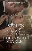 Stolen Kiss With The Hollywood Starlet (Mills & Boon Historical) (Brides of the Roaring Twenties, Book 2)