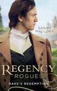 Regency Rogues: Rakes' Redemption: Return of the Runaway (The Infamous Arrandales) / The Outcast's Redemption (The Infamous Arrandales) (Mills & Boon M&B)