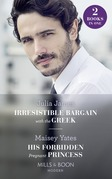 Irresistible Bargain With The Greek / His Forbidden Pregnant Princess: Irresistible Bargain with the Greek / His Forbidden Pregnant Princess (Mills & Boon Modern)