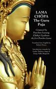 Lama Chopa: The Guru Puja