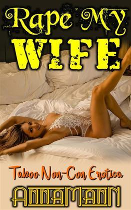 Rape My Wife