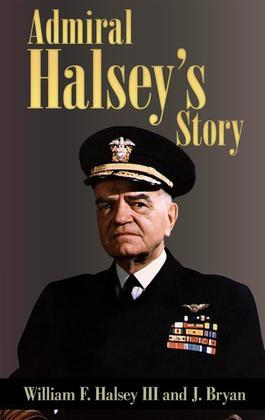 Admiral Halsey's Story (Illustrated)