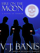 Fire on the Moon: A Novel of Terror