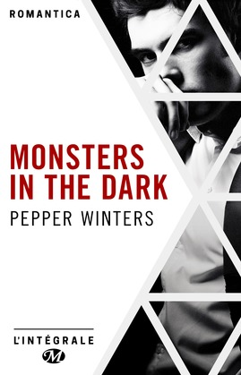 Monsters in the Dark - L'intégrale