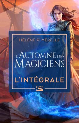 L'Automne des magiciens - L'Intégrale
