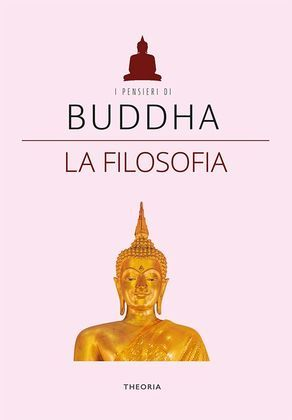 Buddha. La filosofia
