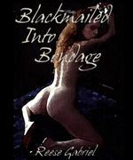 Blackmailed Into Bondage
