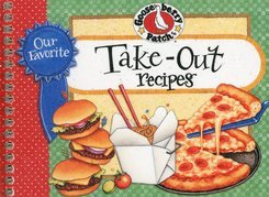 Our Favorite Take-Out Recipes Cookbook: We just love take-out food for a change¿whether it's All-American, Mexican, Italian or Chinese it's delicious!