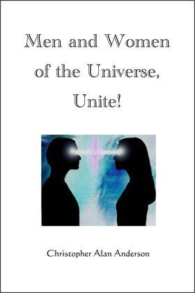 Men and Women of the Universe, Unite!