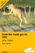 How the toad got its skin