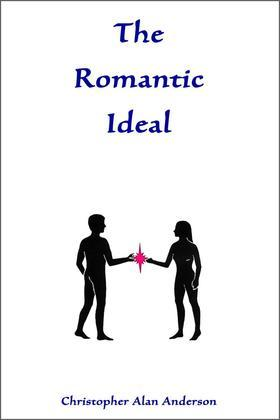 The Romantic Ideal