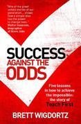 Success Against the Odds: Five Lessons in How To Achieve the Impossible: The Story of Teach First