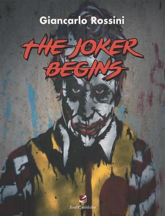 The Joker Begins
