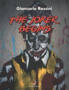 The Joker Begins