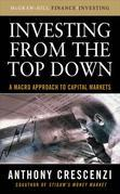 Investing From the Top Down: A Macro Approach to Capital Markets: A Macro Approach to Capital Markets