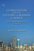 Globalization and the Cultures of Business in Africa: From Patrimonialism to Profit