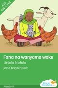 Fana na wanyama wake