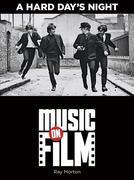 A Hard Day's Night - Music on Film Series: Music on Film Series
