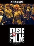 Amadeus: Music on Film Series