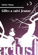 Gilles a suivi Jeanne