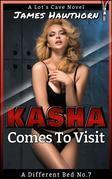 Kasha Comes To Visit