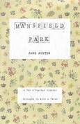 Mansfield Park (Annotated): A Tar & Feather Classic: Straight Up With a Twist