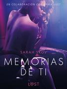 Memorias de ti - Un relato erótico