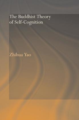 The Buddhist Theory of Self-Cognition