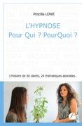 L'hypnose Pour Qui ? PourQuoi ?
