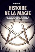 Histoire de la magie (Édition Intégrale : 7 livres)
