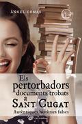 Els pertorbadors documents trobats a Sant Cugat