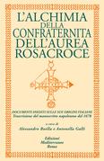 L'alchimia della confraternita dell'aurea Rosacroce